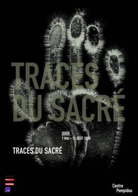 Exposition Traces du Sacré au Centre Georges Pompidou